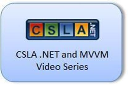 Picture of CSLA 4 MVVM video series