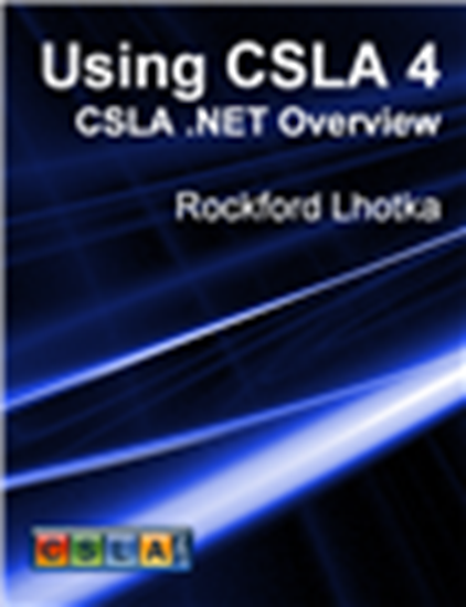 Picture of Using CSLA 4: CSLA .NET Overview